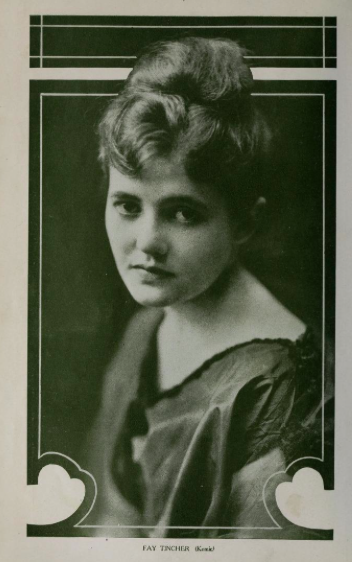Fay Tincher, 1915